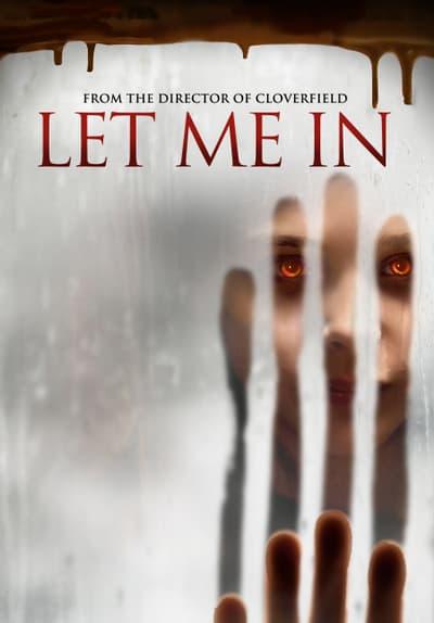 Watch Let Me In (2010) Full Movie Free Online Streaming   Tubi