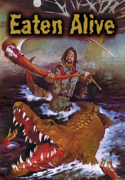 Watch Eaten Alive (1977) Full Movie Free Online Streaming ...