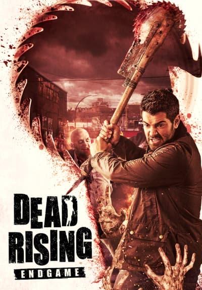 Watch Dead Rising Endgame 2016 Full Movie Free Online Streaming Tubi