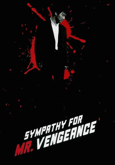 Watch Sympathy For Mr Vengeance 2002 Free Movies Tubi