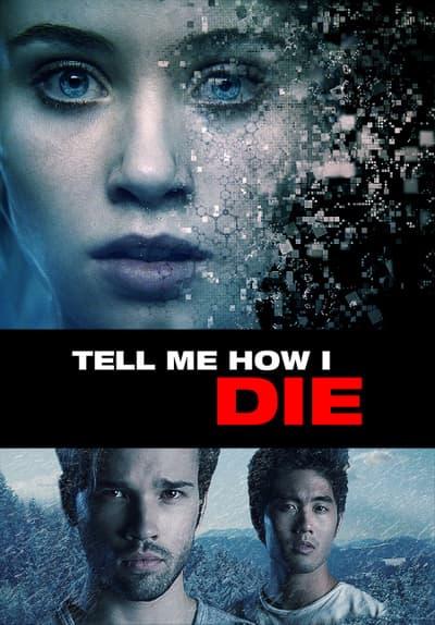 Tell Me How I Die Stream