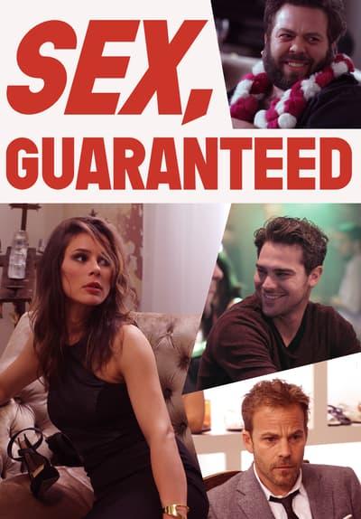 Watch Sex, Guaranteed 2017 Full Movie Free Online Streaming  Tubi-4059